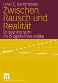 Zwischen Rausch und Realität (eBook, PDF)