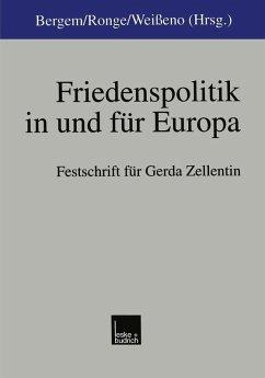 Friedenspolitik in und für Europa (eBook, PDF)