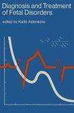 Diagnosis and Treatment of Fetal Disorders (eBook, PDF)