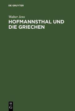 Hofmannsthal und die Griechen (eBook, PDF) - Jens, Walter