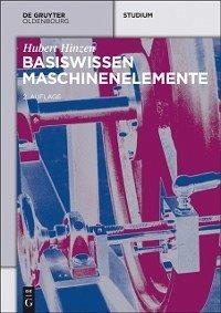 Basiswissen Maschinenelemente (eBook, PDF) - Hinzen, Hubert