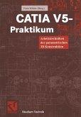 CATIA V5 - Praktikum (eBook, PDF)