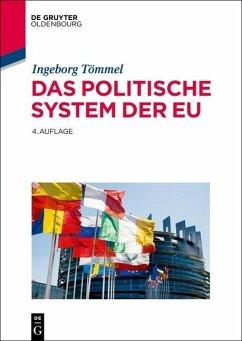 Das politische System der EU (eBook, ePUB) - Tömmel, Ingeborg