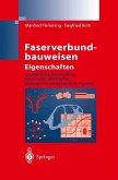Faserverbundbauweisen Eigenschaften (eBook, PDF)