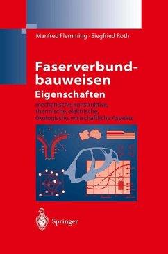 Faserverbundbauweisen Eigenschaften (eBook, PDF) - Flemming, Manfred; Roth, Siegfried