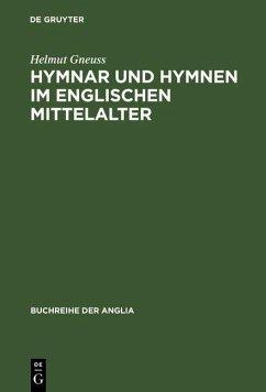 Hymnar und Hymnen im englischen Mittelalter (eBook, PDF) - Gneuss, Helmut