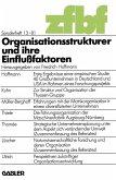 Organisationsstrukturen und ihre Einflußfaktoren (eBook, PDF)