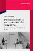 Demokratischer Staat und transnationaler Terrorismus (eBook, PDF)