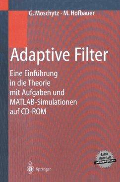 Adaptive Filter (eBook, PDF) - Moschytz, George; Hofbauer, Markus
