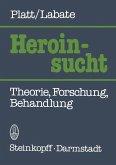 Heroinsucht / Heroin Addiction (eBook, PDF)