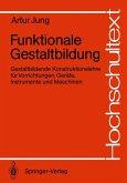 Funktionale Gestaltbildung (eBook, PDF)