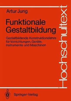 Funktionale Gestaltbildung (eBook, PDF) - Jung, Artur