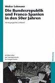 Die Bundesrepublik und Franco-Spanien in den 50er Jahren (eBook, PDF)