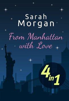 From Manhattan with Love (4in1) (eBook, ePUB) - Morgan, Sarah