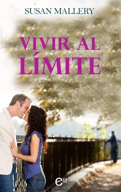 Vivir al límite (eBook, ePUB)
