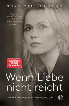 Wenn Liebe nicht reicht (eBook, ePUB) - Meierhenrich, Nova