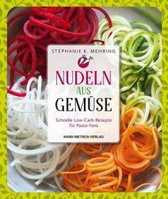 Nudeln aus Gemüse (Mängelexemplar) - Mehring, Stephanie K.
