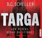 Targa - Der Moment, bevor du stirbst / Targa Hendricks Bd.1 (Mängelexemplar)