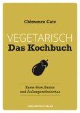 Vegetarisch - Das Kochbuch (Mängelexemplar)