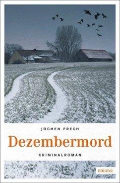 Dezembermord (Mängelexemplar) - Frech, Jochen