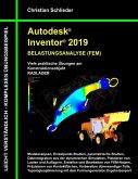 Autodesk Inventor 2019 - Belastungsanalyse (FEM) (eBook, ePUB)