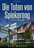 Die Toten von Spiekeroog / Janneke Hoogestraat ermittelt Bd.4 (eBook, ePUB)