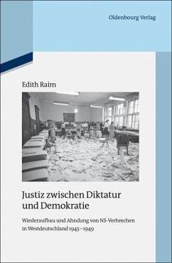 Justiz zwischen Diktatur und Demokratie (eBook, PDF) - Raim, Edith