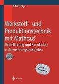 Werkstoff- und Produktionstechnik mit Mathcad (eBook, PDF)