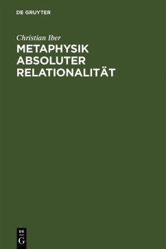 Metaphysik absoluter Relationalität (eBook, PDF) - Iber, Christian