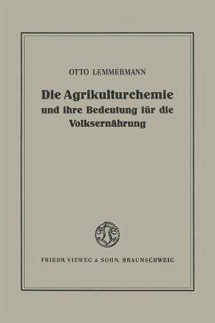 Die Agrikulturchemie und ihre Bedeutung für die Volksernährung (eBook, PDF) - Lemmermann, Otto