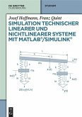 Simulation technischer linearer und nichtlinearer Systeme mit MATLAB/Simulink (eBook, ePUB)