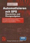 Automatisieren mit SPS Übersichten und Übungsaufgaben (eBook, PDF)