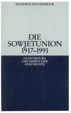 Die Sowjetunion 1917-1991 (eBook, PDF) - Hildermeier, Manfred