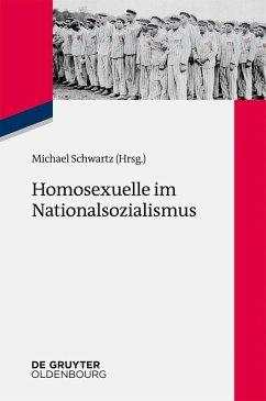 Homosexuelle im Nationalsozialismus (eBook, PDF)