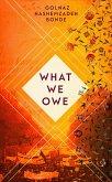 What We Owe (eBook, ePUB)