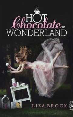 Hot Chocolate in Wonderland (eBook, ePUB)