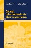 Optimal Urban Networks via Mass Transportation (eBook, PDF)
