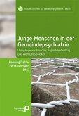 Junge Menschen in der Gemeindepsychiatrie (eBook, PDF)