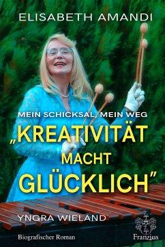 Elisabeth Amandi. Die Biografie (eBook, ePUB) - Wieland, Yngra