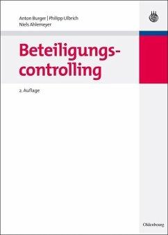 Beteiligungscontrolling (eBook, PDF) - Burger, Anton; Ulbrich, Philipp; Ahlemeyer, Niels