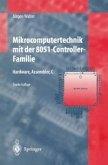 Mikrocomputertechnik mit der 8051-Controller-Familie (eBook, PDF)