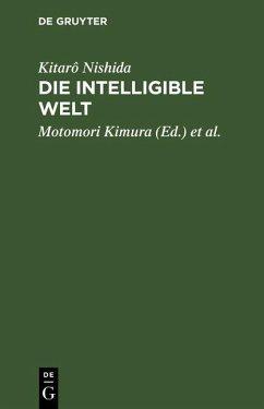 Die intelligible Welt (eBook, PDF) - Nishida, Kitarô
