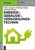 Energie-, Gebäude-, Versorgungstechnik (eBook, PDF)