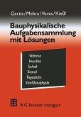 Bauphysikalische Aufgabensammlung mit Lösungen (eBook, PDF)