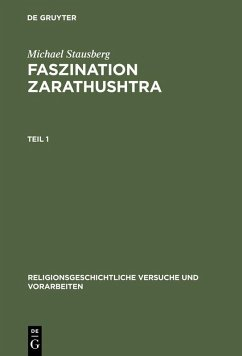 Faszination Zarathushtra (eBook, PDF) - Stausberg, Michael