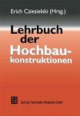 Lehrbuch der Hochbaukonstruktionen (eBook, PDF)