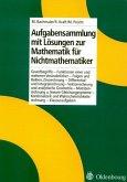 Aufgabensammlung mit Lösungen zur Mathematik für Nichtmathematiker (eBook, PDF)