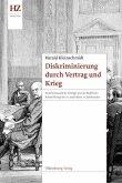 Diskriminierung durch Vertrag und Krieg (eBook, PDF)