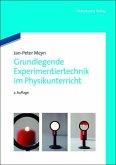 Grundlegende Experimentiertechnik im Physikunterricht (eBook, PDF)