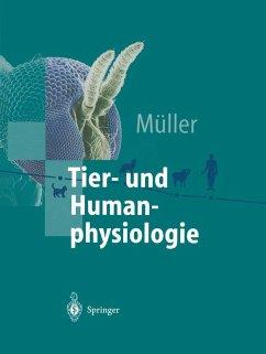 Tier- und Humanphysiologie (eBook, PDF) - Müller, Werner A.